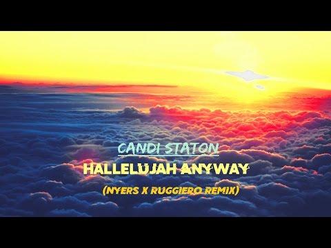Candi Staton - Hallelujah Anyway (Remix) [Deep House]