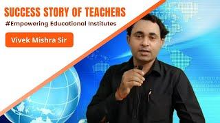Vivek Mishra   best teaching app for teachers