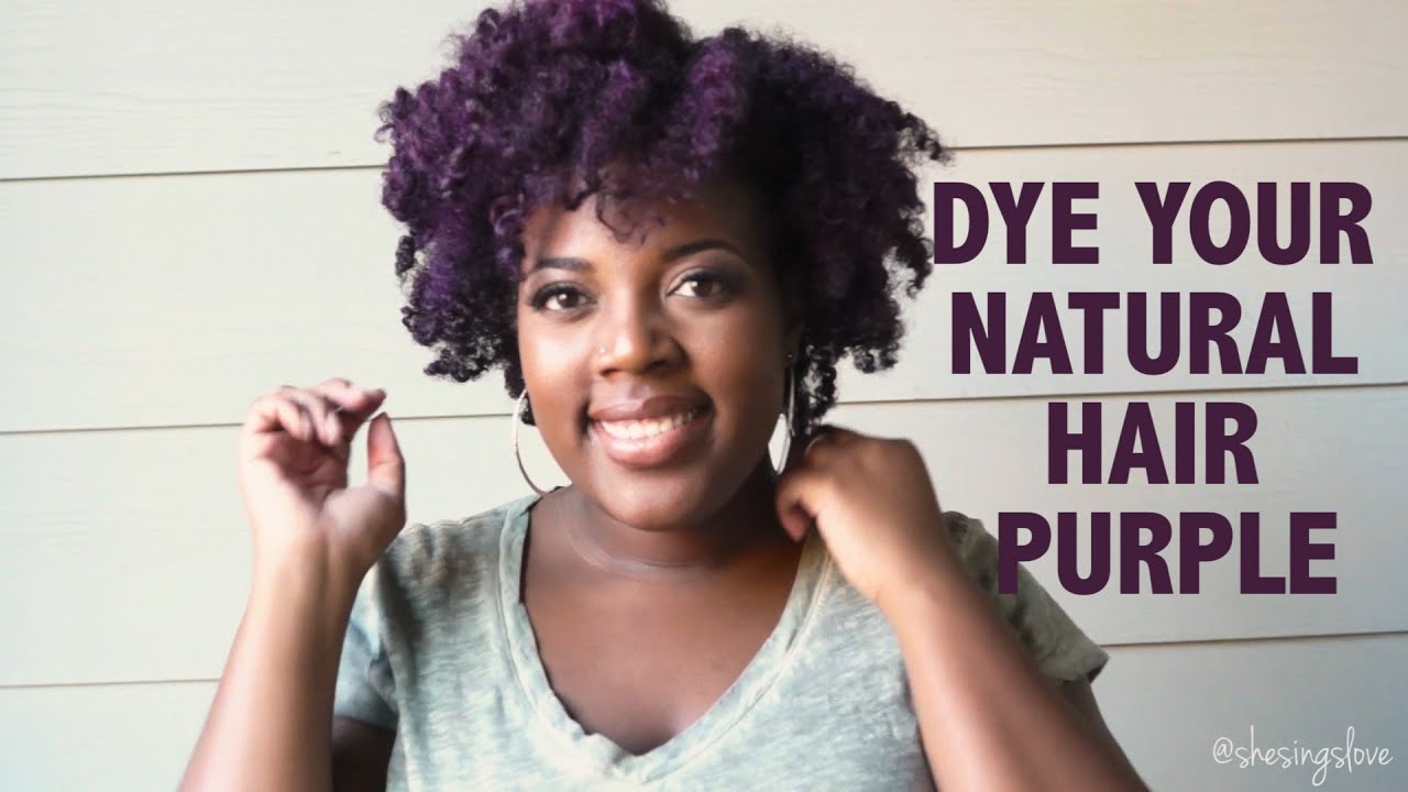 How To Color Natural Hair Purple Youtube