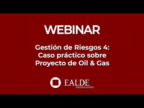 Gestión De Riesgos 4: Caso Práctico Sobre Proyecto De Oil & Gas