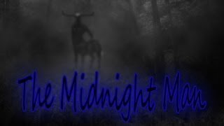 """The Midnight Man"""