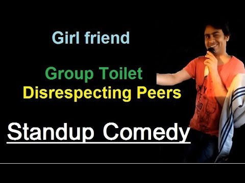 Girlfriend, Group Toilet, Disrespecting Peers | Stand up Comedy by Bhavani Shankar