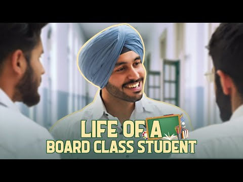Life of a Board Class Student | SahibNoor Singh