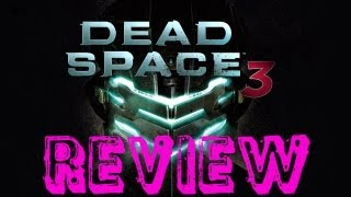 Dead Space 3 Review (Xbox 360, PS3, PC)