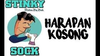Stinky Sock - Harapan Kosong (lyric)