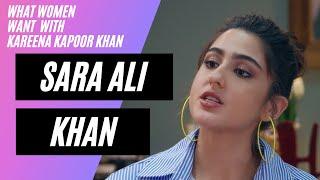 Sara Ali Khan talks about Relationships   What Women Want with Kareena Kapoor Khan