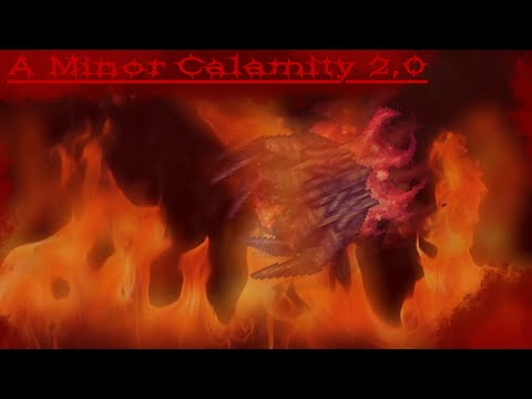 A Minor Calamity 2.0 - Raw, Unfiltered Calamity Remix