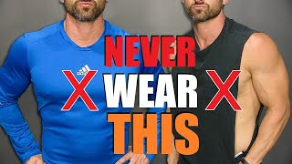 7 Shirts Men Should NEVER Wear!