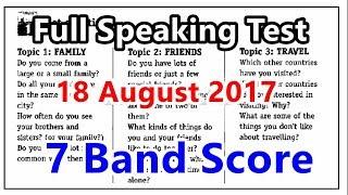 IELTS Speaking Test 2017 Full Sample || 7+ Band Score || 18 August 2017