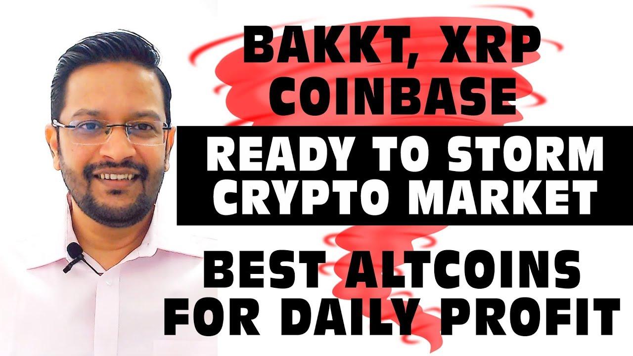 BAKKT Ready to STORM Crypto Market. Bullish XRP. Best Altcoins for Daily Profit & Crypto News