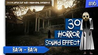 30 Sound Effect HORROR untuk Edit Video PARANORMAL EXPERIENCE | BAGI - BAGI #16