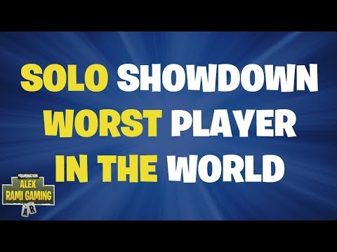 solo-showdown-worst-player-in-the-world
