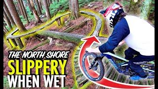 Frightening Features & Slippery Skinnies - THIS Is North Shore Mountain Biking!
