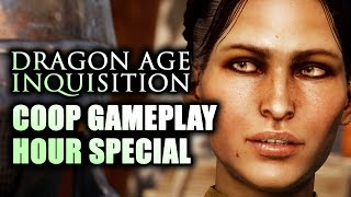 Dragon Age 3 Inquisition Multiplayer Coop Gameplay Walkthrough: HOUR SPECIAL! PS4 Xbox One PC