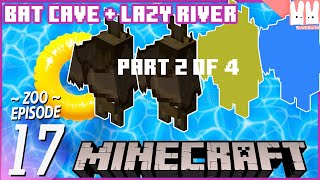 EP2 - Building a Minecraft BAT lazy river in OUR ZOO?! - Building the glass dome