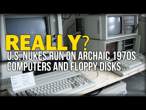 REALLY? U.S. NUKES RUN ON ARCHAIC 1970s COMPUTERS AND FLOPPY DISKS