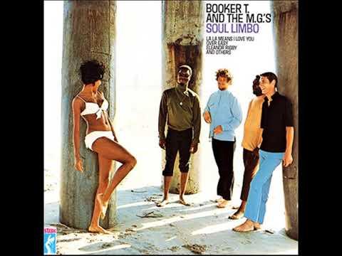 "Booker T. & the M.G.'s ""Soul Limbo"""