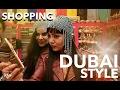 DUBAI SOUK with the girls