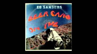 Beer Cans on the Moon - Ed Sanders (full album)