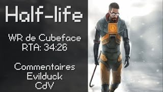 Speed Game Hors-série: Half-life record du monde en 34:26 !