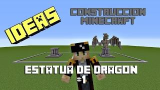 Ideas de Construcción Minecraft - Estatua de Dragon #1 -