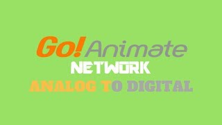 GoAnimate Network Switchover (Analog to Digital) March 28, 2016.