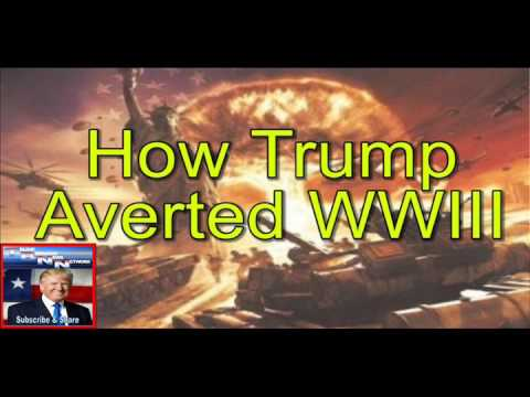 How Trump Averted World War III