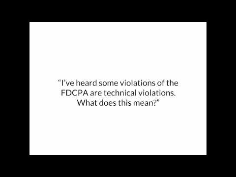 What is a technical violation of the FDCPA?