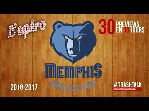 Apéro TrashTalk - Preview saison 2016/17 : Memphis Grizzlies