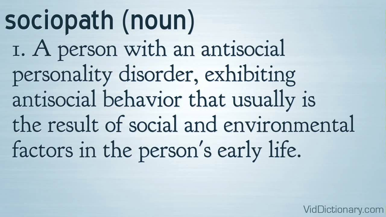 Defintion of sociopath