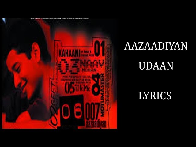 Aazaadiyan – Udaan Lyrics [HINDI | ROM | ENG] | Amit Trivedi Chords ...