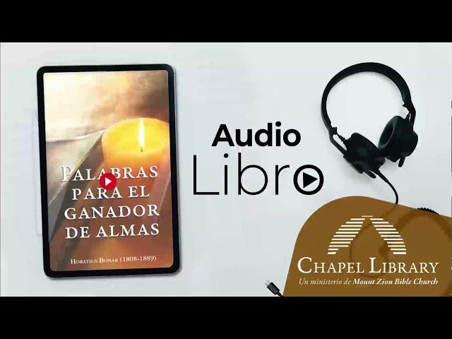 Palabras para el ganador de almas / Chapel Library / Voz: Ps. Plinio Orozco