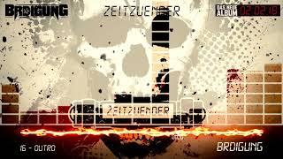 BRDIGUNG - 16 - Outro [Zeitzünder Snippet Player]