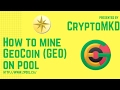 How to mine GeoCoin GEO on pool