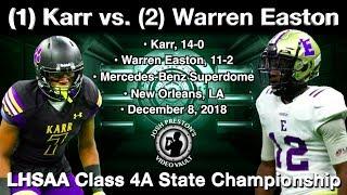 Karr vs. Warren Easton - LHSAA Class 4A Championship (PART 1)
