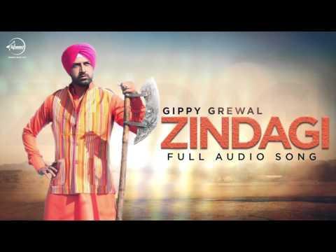 Zindagi (Full Audio)   Gippy Grewal  ...
