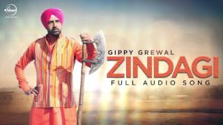 Zindagi (Full Audio) | Gippy Grewal | Latest Punjabi Song 2016 | Speed Records