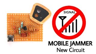 MOBILE SIGNAL JAMMER using one transistor | NEW CIRCUIT
