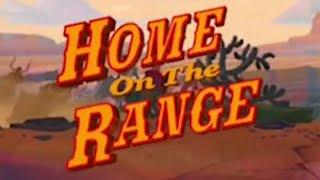 Home on the Range -  Disneycember