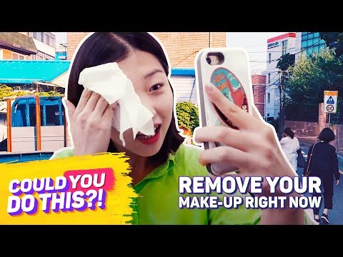 Remove Your Make Up Right Now | COULD YOU DO THIS?!