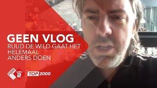 De geen-vlog van Ruud de Wild | NPO Radio 2