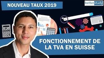 ⚠️ Nouveau Taux dès 2019 - Fonctionnement de la TVA en Suisse et Comptabilisation d'opérations