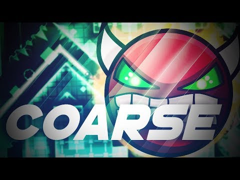 NEW DEMON LVL ! ''Coarse'' [DEMON] By F3lixsram (me) and Nosef [GEOMETRY DASH 2.11]