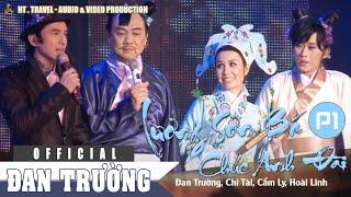 LK Lương Sơn Bá - Chúc Anh Đài P1 : Đan Trường