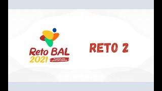 #Reto2 #TodosLosNiveles #RetoBAL