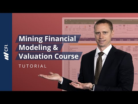 Mining Financial Modeling & Valuation Course - Tutorial | Corporate Finance Institute