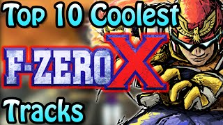 Top 10 Coolest F-Zero X Tracks