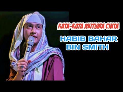Kata Kata Mutiara Cinta Habib Bahar Bin Smith Youtube