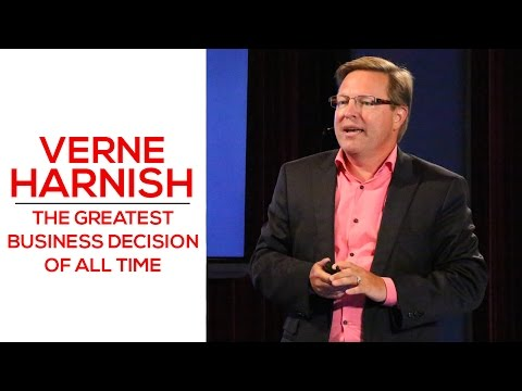 The Greatest Business Decision of All Time - Verne Harnish