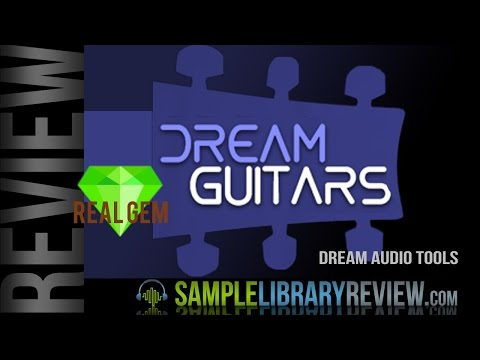 Review: Dream Guitars by Dream  Tools